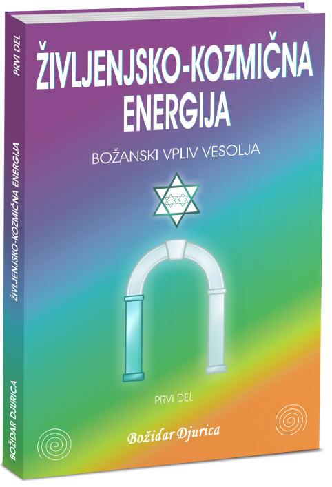 Knjiga iz zbirke Življenjsko-kozmična energija - Božanski vpliv vesolja