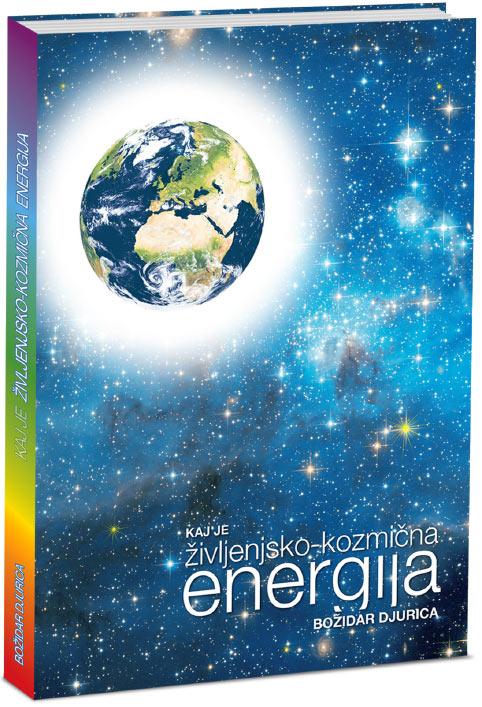 Knjiga Kaj je življenjsko-kozmična energija
